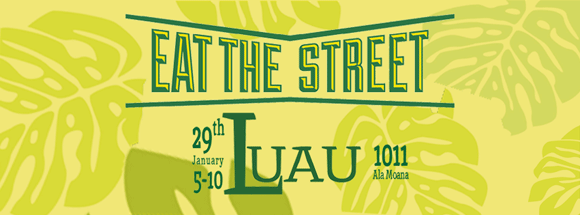 Eat The Street luau