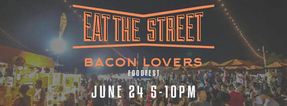 Eat The Street Bacon